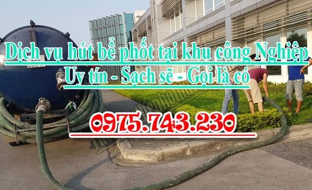 Hút bể phốt khu công nghiệp giá rẻ uy tín chất lượng 0975743230