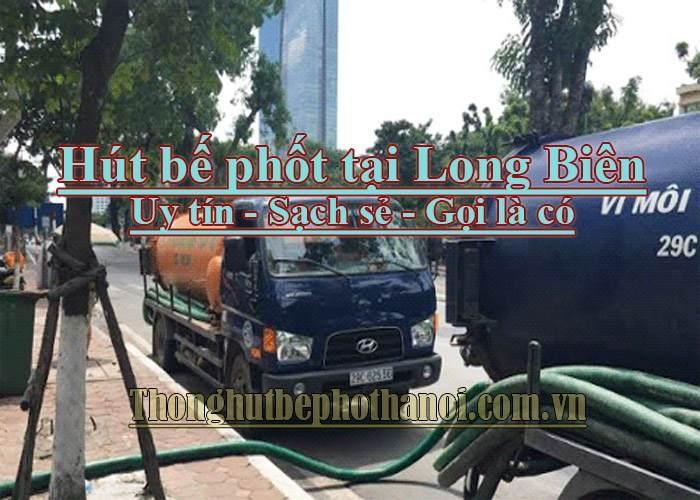 Dịch vụ thông hút bể phốt tại Long Biên, Hà Nội: