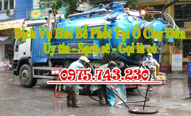 Hút bể phốt tại Ô Chợ Dừa