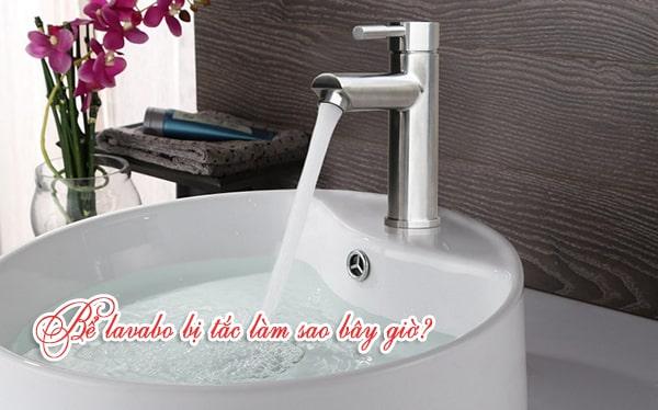 7 Cách thông lavabo, đường ống rửa bát hiệu quả ít ai biết nhất