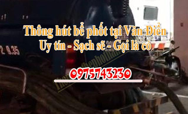 Dịch vụ thông hút bể phốt tại Văn Điển Bao gồm: