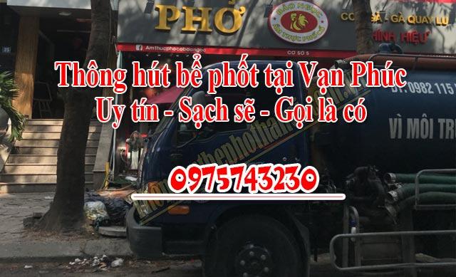 Thông hút bể phốt tại Vạn Phúc uy tín giá rẻ 0975743230