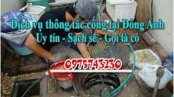 Thông Tắc Cống Tại Huyện Đông Anh Hà Nội, Uy tín giá rẻ
